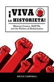 Viva la historieta: Mexican Comics, NAFTA, and the Politics of Globalization