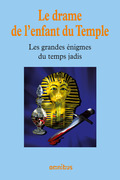 Le drame de l'enfant du Temple