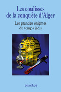 Les coulisses de la conqute d'Alger