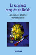 La sanglante conqute du Tonkin