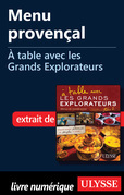 Menu provençal - A table avec les Grands Explorateurs
