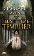 Le septime Templier : 4 chapitres offerts !