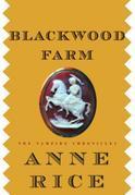 Blackwood Farm: The Vampire Chronicles