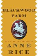 Blackwood Farm: The Vampire Chronicles
