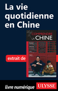 La vie quotidienne en Chine