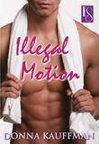 Illegal Motion: A Loveswept Classic Romance