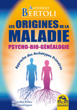 Les Origines de la Maladie