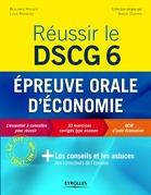 Réussir le DSCG 6 - Epreuve orale d'économie