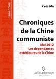 Les dépendances extérieures de la Chine - Chroniques de la Chine communiste - Mai 2012