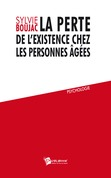 La Perte de l'existence chez les personnes ges