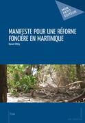 Manifeste pour une réforme foncière en Martinique