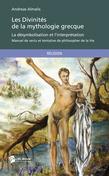 Les Divinités de la mythologie grecque - La désymbolisation et l'interprétation