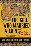 The Girl Who Married a Lion: and Other Tales from Africa