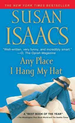 Any Place I Hang My Hat: A Novel