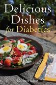 Delicious Dishes for Diabetics: A Mediterranean Way of Eating