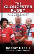 The Gloucester Rugby Miscellany