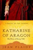 Katharine of Aragon: The Story of a Spanish Princess and an English Queen
