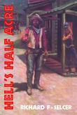 Hell's Half Acre: The Life and Legend of a Red-Light District