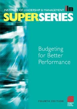 Budgeting for Better Performance Super Series