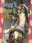 Dream It, Dare It, Do It: Reach for the Stars, Girlfriends!