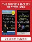 Business Secrets of Steve Jobs: Presentation Secrets and Innovation secrets all in one book! (EBOOK BUNDLE)