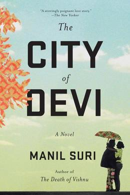 The City of Devi: A Novel