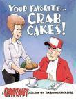 Your Favorite . . . Crab Cakes!: A Crankshaft Collection