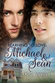 Learning to Love: Michael &amp; Sean