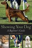 Showing Your Dog: A beginner's Guide