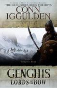 Genghis: Lords of the Bow: A Novel