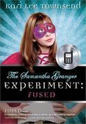 Samantha Granger Experiment: FUSED