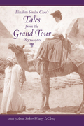 Elizabeth Sinkler Coxe's Tales from the Grand Tour, 1890-1910