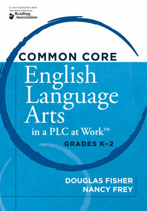 Common Core English Language Arts in a PLC at Work?, Grades K-2
