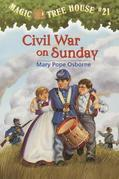 Magic Tree House #21: Civil War on Sunday