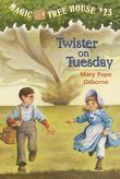 Magic Tree House #23: Twister on Tuesday