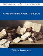 A Midsummer Night's Dream - The Original Classic Edition