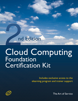 Cloud Computing Foundation Complete Certification Kit - Study Guide Book and Online Course - Second Edition