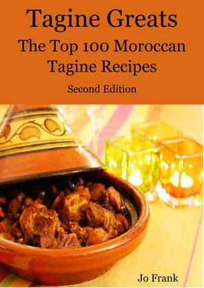 Tagine Greats: 100 Delicious Tagine Recipes, The Top 100 Moroccan Tajine recipes - Second Edition