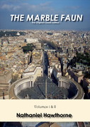 The Marble Faun - The Original Classic Edition
