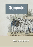 Oroonoko - The Original Classic Edition