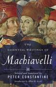 The Essential Writings of Machiavelli