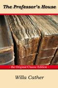 The Professor's house - The Original Classic Edition