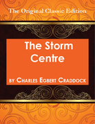The Storm Centre - The Original Classic Edition