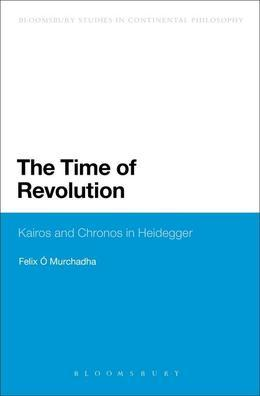 The Time of Revolution: Kairos and Chronos in Heidegger