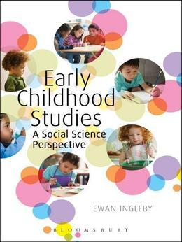 Early Childhood Studies: A Social Science Perspective