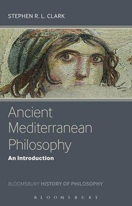 Ancient Mediterranean Philosophy: An Introduction