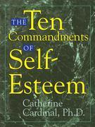 The Ten Commandments Of Self-Esteem