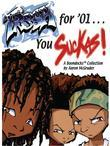 Fresh for '01 . . . You Suckas: The Boondocks