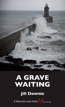 A Grave Waiting: A Moretti and Falla Mystery