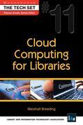 Cloud Computing for Libraries: (THE TECH SET #11)
